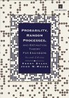 Probability, Random Processes, and Estimation Theory for Engineers